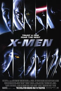 X-Men (2000) - The one that started them all. This movie is one of my go-to films when nothing is scratching my itch.