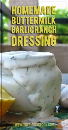 Homemade Buttermilk Garlic Ranch Dressing | www.therisingspoon.com