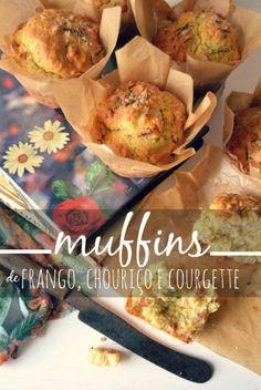 Sweet Gula: Muffins de Frango, Chouriço e Courgette