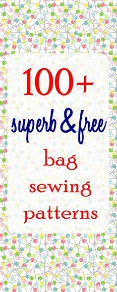Sew a Bag (100+ free bag patterns and tutorials with bonus bag sewing tips)