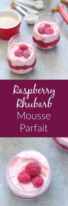 This luscious Raspberry Rhubarb Mousse Parfait layers light and fluffy raspberry mousse with a slightly tart rhubarb compote- an absolutely perfect pairing!