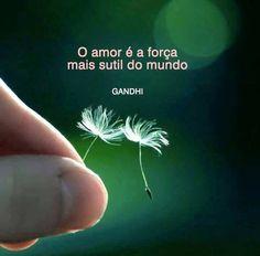 O amor nunca faz reclamações; dá sempre. O amor tolera; jamais se irrita e nunca exerce vingança. É a força mais sutil do mundo. - Mahatma Gandhi  #now #nowmaste #namaste