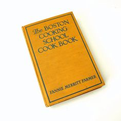 The Boston Cooking School Cook Book by Fannie by AttysVintage