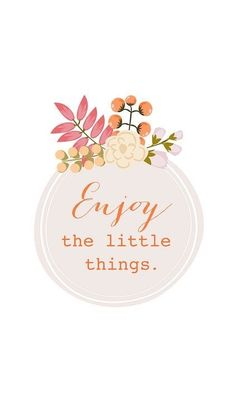 Minimal white grey pink blush floral frame wreath Enjoy little things iphone phone wallpaper background lock screen Frases Humor, Little Things, Beautiful Words, Wallpaper Backgrounds, Iphone Wallpapers, Desktop, Positive Quotes, Positive Vibes, Gratitude Quotes