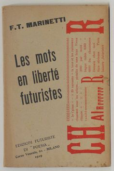 """Les mots en liberté futuristes"" Filippo Tommaso Marinetti (Italian, 1876-1944)"