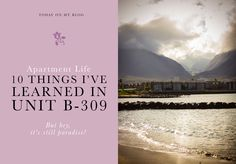 As a kid living in an apartment was no big deal, so as an adult moving to Maui the idea of living in an apartment didn't sound too bad. And it's not. Mostly...   by Jacob Grant Photography