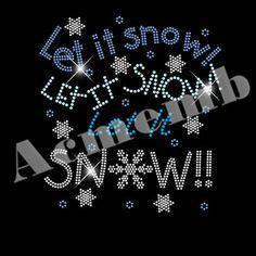 Rhinestone t shirt iron on transfers Let it Snow Motif