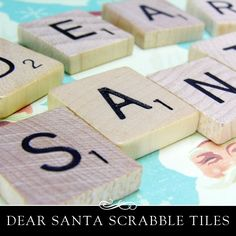 Spell Dear Santa using Scrabble Tiles. Fun Holiday Crafts idea by Annie Howes.