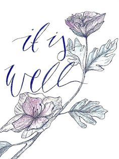 It is well, hillsong, drawing, flowers