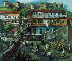 Elene Akhvlediani Is one of the most known Georgian painters and is known for painting depictions of Georgian towns.