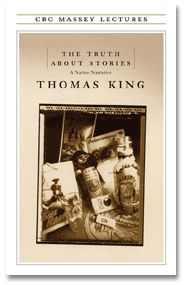 In his 2003 Massey lecture, award-winning author and scholar Thomas King looks at the breadth and depth of Native experience and imagination.