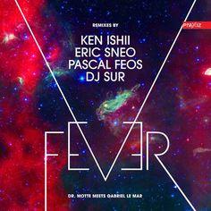 Coming soon: Dr. Motte meets Gabriel Le Mar - Fever EP Remixed by Ken Ishii, Eric Sneo, Pascal Feos & DJ Sur - PRAXXIZ records www.praxxiz.de