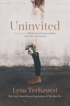 40 Books For Women To Read in 2017 WANT TO READ Uninvited: Living Loved When You Feel Less Than, Left Out, and Lonely by Lysa TerKeurst - a book published this year [August 9, 2016] #MMDchallenge #MMDreading