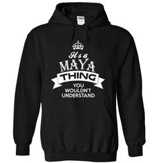 Maya - #easy gift #bridal gift. THE BEST => https://www.sunfrog.com/LifeStyle/Maya-6005-Black-20292561-Hoodie.html?68278