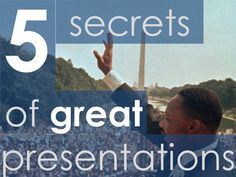 5-secrets-of-great-presentations by Arthur Sevenstern via Slideshare