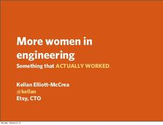 """More women in engineering: Something that ACTUALLY WORKED"" by Kellan at Etsy"
