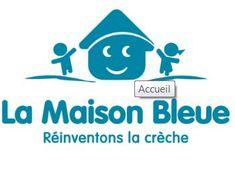 LA MAISON BLEUE  https://www.la-maison-bleue.fr/