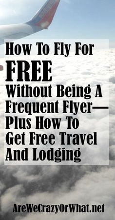 Step by step directions on how to use frequent fly miles to fly for free even if you are not a frequent flyer. #beselfreliant Save money on travel, traveling, #travel #SaveMoney