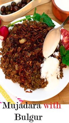 Mujadara with bulgur is an aromatic bulgur and lentil pilaf topped with caramelized onions that bring out a sweet flavor and will fill your kitchen with a mouth-watering aroma – the wonderful smell will invade your neighbor's kitchen and will attract them to your front door!