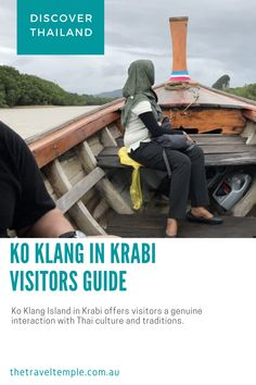 Ko Klang Island in Krabi offers visitors a genuine interaction with Thai culture and traditions. Thailand Restaurant, Krabi Town, World Of Wanderlust, Thailand Travel Tips, Tourist Office, Group Travel, The Hard Way, Fishing Boats, Kos