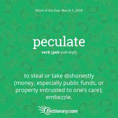 Today's Word of the Day is peculate. Learn its definition, pronunciation, etymology and more. Join over 19 million fans who boost their vocabulary every day. Unusual Words, Rare Words, Unique Words, Beautiful Words, Words To Use, Great Words, New Words, English Vocabulary Words, English Words