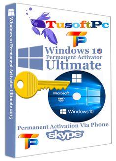 Windows 10 Permanent Activator Ultimate 1.8 [Activa Cualquier [Windows]