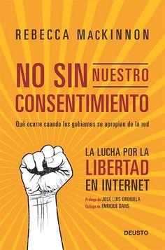 Cuando los gobiernos se apropian de internet. Libro con apuntes de @jlori y @edans