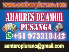 SANTERO NORTEÑO EXPERTO EN AMARRES DE AMOR - PUSANGA AMAZONICA (LIMA)