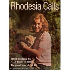 Find RHODESIA CALLS - June 1976 in the Books, Magazines & Periodicals - Magazines & Periodicals - Rhodesia/Africa Calls category on Memories Of Rhodesia Zimbabwe History, Ian Smith, Lest We Forget, Anglo Saxon, Armies, Ol Days, Family History, Colonial, South Africa