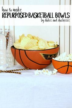 how to make repurposed basketball bowls for march madness or a basketball party