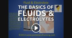 The Basics of Fluids & Electrolytes --- Pocket Prof Apps provides a review of the basics of fluids and electrolytes. Whether you are studying for your finals or you need a touch up on fluids and electrolytes, this video is for you! --- #nclex #nursing #nclextips #nclex_tips #nurse #nursingschool #nursing_school #nursingstudent #nursing_student