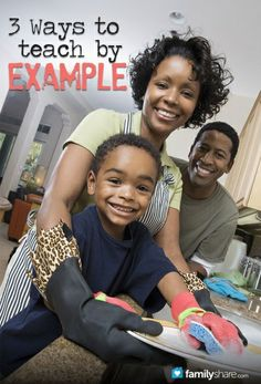 3 ways to teach by example #kids #parenting