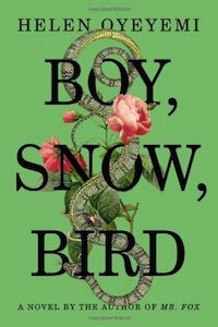 Boy, Snow, Bird, Helen Oyeyemi