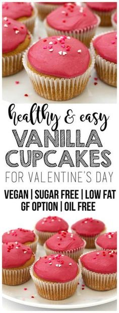Healthy Vanilla Cupcakes for Valentine's Day! (Vegan, Sugar-Free, Low-Fat, Oil-Free, Gluten-Free Optional)