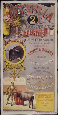 Excellent and Beautiful Old Bullfight Posters - Retronaut - 1885 Pin Up Posters, Travel Posters, Vintage Signs, Vintage Posters, Spanish Art, Printed Matter, The Day Will Come, Gay Art, Learning Spanish