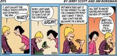 Zits Cartoon for Dec/14/2014 Minors fall under the excused incompetence of infancy. See? Studying for contracts.