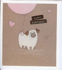 CUTE PUG DOG BIRTHDAY CARD WITH PINK BALLOON AND HEARTS