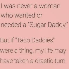 Funny Quotes For Teens, Funny Quotes About Life, Taco Love, Funny Couples, School Humor, Funny Love, Work Humor, The Ranch, Funny Signs