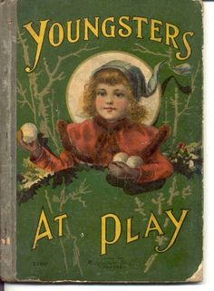 Youngsters at Play - McLoughlin Brothers. NY. 1900