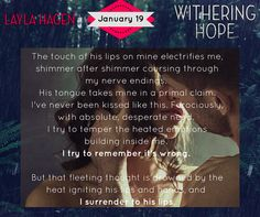 BOOK BLITZ | WITHERING HOPE by Layla Hagen ~ Excerpt, Teasers + Giveaway! http://thelustyliterate.wordpress.com/2015/01/10/book-blitz-withering-hope-by-layla-hagen-excerpt-teasers-giveaway/