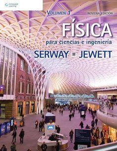"""Serway, Raymond A. """"Física para ciencias e ingeniería"""" 9ª ed. v.1. 10 ejemplares"""