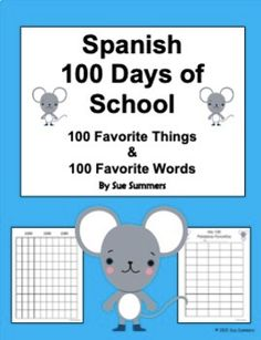 Spanish 100 Days of School - 100 Favorite Words and 100 Favorite Things Favorite Words, Favorite Things, 100 Days Of School, 100th Day, Learning Spanish, The 100, How To Become, Language, Teacher