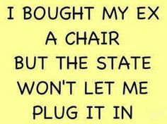 i bought my ex a chair but the state won't let me plug it in | Anonymous ART of Revolution