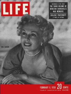 "Eva Gabor Life Magazine, February 6, 1950 issue - Visit http://oldlifemagazines.com/the-1950s/1950/february-06-1950-life-magazine.html to purchase this issue of Life Magazine. Enter ""pinterest"" at checkout for a 12% discount."