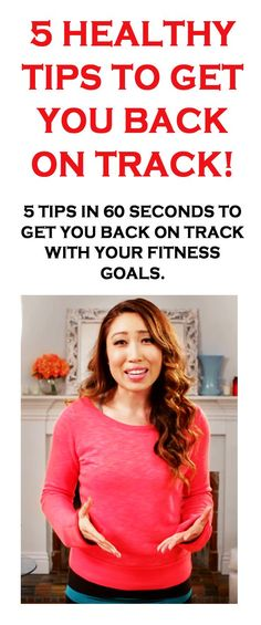 5 tips in 60 seconds to get you back on track with your fitness goals. #healthytips #fitness #fitnesshacks #fitnessadvice #fitnesstips