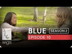 """Blue"": Season 2, Ep. 10 -- ""A Man's Permission"": Blue consults a lawyer regarding paternity testing. #juliastiles #watchwigs www.youtube.com/wigs"