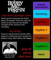 """Don't Worry, Be Happy!"" by Bobby McFerrin. This site is really cool! Students will find the vocal parts for the song and they can drag colored boxes in place to create different versions of Bobby's song. What a fun way to see how this arrangement was created."