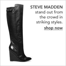Steve Madden, stand out from the crowd in striking styles, shop now