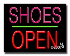 "Shoes Open Neon Sign - Block Text - 24""x31""-ANS1500-1218-1g  31"" Wide x 24"" Tall x 3"" Deep  Sign is mounted on an unbreakable black or clear Lexan backing  Top and bottom protective sides  110 volt U.L. listed transformer fits into a standard outlet  Hanging hardware & chain included  6' Power cord with standard transformer  Includes 2nd transformer for independent OPEN section control  For indoor use only  1 Year Warranty on electrical components."