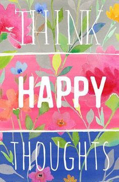 Think Happy Thoughts Art Print: framed for a dorm room?
